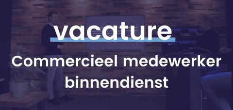 Vacature Commercieel medewerker binnendienst